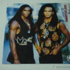 Discos de vinilo: MILLI VANILLI ( KEEP ON RUNNING - THE END OF GOOD TIMES ) 1990 - ENGLAND SINGLE45 CHRYSALIS. Lote 170855533