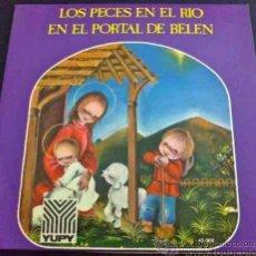 Discos de vinilo: VILLANCICOS: LOS PECES EN EL RÍO... ORFEÓN INFANTIL DE ESPAÑA - SINGLE. Lote 34692231