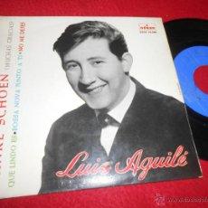 Discos de vinilo: LUIS AGUILE DANKE SCHOEN (MUCHAS GRACIAS)/QUE LINDO ES/BOSSA NOVA JUNTO A TI +1 EP 1963 ODEON. Lote 53282043