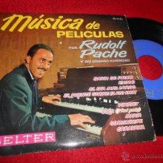 Discos de vinilo: RUDOLF PACHE HAMMOND MUSICA DE PELICULAS.BAHIA DE PALMA +++ EP 1963 BELTER. Lote 53282070