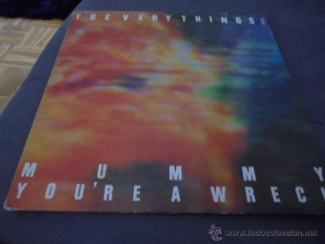 THE VERY THINGS --- MUMMY YOU'RE A WRECK (Música - Discos de Vinilo - EPs - Pop - Rock - New Wave Extranjero de los 80)