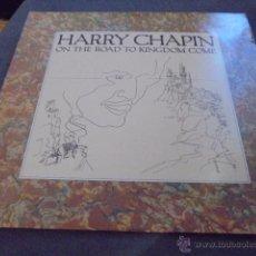 Discos de vinilo: HARRY CHAPIN --- ON THE ROAD TO KINGDOM COME // LETRAS CANCIONES. Lote 53283210