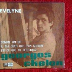 Discos de vinil: GEORGES CHELON EP EVELYNE + 3 TEMAS ESPAÑOL. Lote 53283364