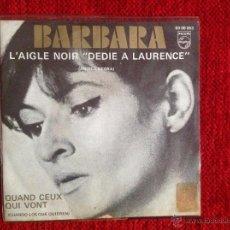 Discos de vinilo: BARBARA SG. L´AIGLE NOIR + QUAND CEUX QUI VONT . ESPAÑOL. Lote 53283413