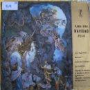 Discos de vinilo: LP - NAVIDAD - PARA UNA NAVIDAD FELIZ -VARIOS (MARISOL + OTROS) (SPAIN, ZAFIRO 1962). Lote 100529400