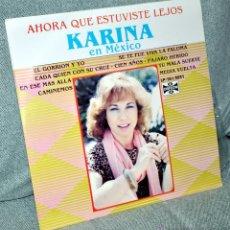 """Discos de vinilo: KARINA - LP 12"""" - EN MEXICO, AHORA QUE ESTUVISTE LEJOS - EDITADO EN MÉXICO / MÉJICO - ORFEON 1981. Lote 53288941"""