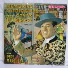 Discos de vinilo: PEPE MARCHENA ** MEMORIAS ANTOLOGICAS DEL CANTE FLAMENCO 2 ** VINILO (LP) FOLCLORE ESPAÑOL. Lote 53297049