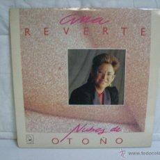 Discos de vinilo: ANA REVERTE ** NUBES DE OTOÑO ** VINILO (LP) FOLCLORE ESPAÑOL. Lote 53298969