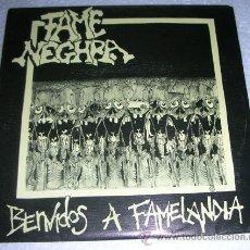 Discos de vinilo: FAME NEGHRA – BENVIDOS A FAMELANDIA - EP 1992 - PUNK HARDCORE. Lote 53304816