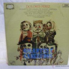 Discos de vinilo: DOLORES PEREZ ** GIGANTES Y CABEZUDOS ** ZARZUELA ** SERIE ETIQUETA DORADA (ZAFIRO). Lote 53311218