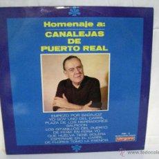 Discos de vinilo: HOMENAJE A CANALEJAS DE PUERTO REAL (VERGARA) ** J PEREZ SANCHEZ ** FOLCLORE **. Lote 53311982