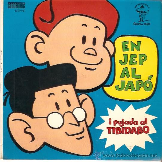 EP EN JEP AL JAPO -PUJADA AL TIBIDABO EDITADO POR CAVALL FORT DISCOTECA Nº 2 CONTIENE ENCARTE (Música - Discos de Vinilo - EPs - Música Infantil)
