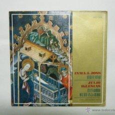 Discos de vinilo: JULIO IGLESIAS - INMA & JOSS, VILLANCICOS.. Lote 53317761