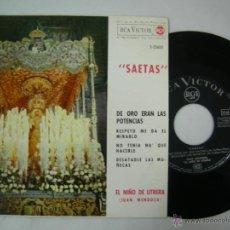 Discos de vinilo: EP - EL NIÑO DE UTRERA ( JUAN MENDOZA), SAETAS, DE ORO ERAN LA POTENCIAS,... EDITADO RCA 1963. Lote 53322736