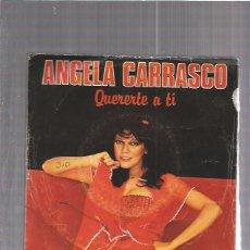 Discos de vinilo: ANGELA CARRASCO QUERERTE. Lote 53322937