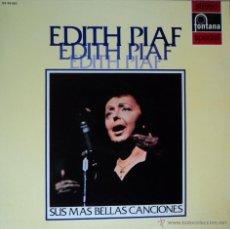 Discos de vinilo: EDITH PIAF - SUS MÁS BELLAS CANCIONES - EDICIÓN DE 1972 DE ESPAÑA. Lote 53324461