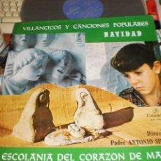 Discos de vinilo: ESCOLANIA DEL CORAZON DE MARIA LP VILLANCICOS Y CANCIONES POPULARES . 1968. Lote 53331813