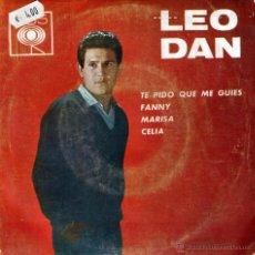 Discos de vinilo: LEO DAN. TE PIDO QUE ME GUIES/ FANNY/ MARISA/ CELIA. CBS, VENEZUELA 1965 EP MUY RARO. Lote 53339593