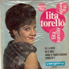 Discos de vinilo: LITA TORELLÓ. CAE LA NIEVE/ NO TE CREO/ AHORA TE PUEDES MARCHAR. PIENSO EN TÍ. VERGARA, ESP. 1964 EP. Lote 53339744