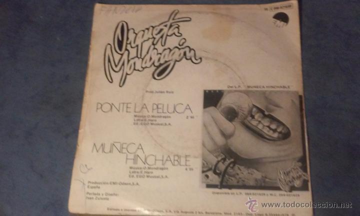 Discos de vinilo: ORQUESTA MONDRAGON - PONTE LA PELUCA - SINGLE - Foto 5 - 53360918