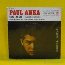 Discos de vinilo: PAUL ANKA - ESO BESO + 3 - EP. Lote 53362493