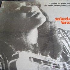 Discos de vinilo: SOLEDAD BRAVO-CANTO LA POESIA DE MIS COMPAÑEROS. Lote 53366565