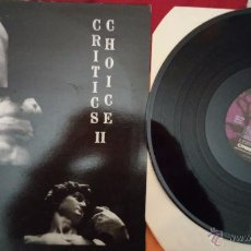 Discos de vinilo: CRITICS CHOICE (VOL II) - MICHAEL TOMLINSON, KENNY RANKIN, GARY WRIGHT... _1989 / SWING, JAZZ. Lote 53368446