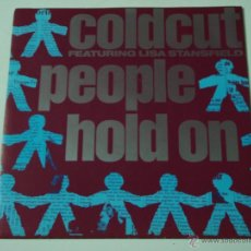Discos de vinilo: COLDCUT FEATURING LISA STANSFIELD ( PEOPLE HOLD ON - YES, YES, YES ) 1989 SCANDINAVIA SINGLE45. Lote 53378502