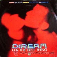 Discos de vinilo: D:REAM- U R THE BEST THING. Lote 53383651