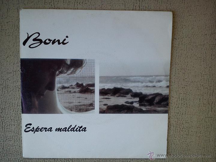 BONI -ESPERA MALDITA- (1992) SINGLE (Música - Discos - Singles Vinilo - Punk - Hard Core)