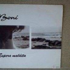 Disques de vinyle: BONI -ESPERA MALDITA- (1992) SINGLE. Lote 53385965