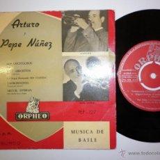 Discos de vinilo: ARTURO Y PEPE NUÑEZ- MUSICA DE BAILE- EP. Lote 53389016