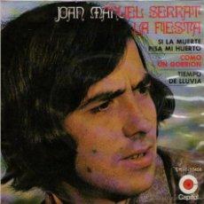 Discos de vinilo: JOAN MANUEL SERRAT - EP SINGLE VINILO 7'' - EDITADO EN MÉXICO / MÉJICO - LA FIESTA + 3, CAPITOL 1970. Lote 53390932