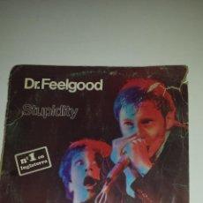 Discos de vinilo: DR. FEELGOOD (STUPIDITY). Lote 139605114