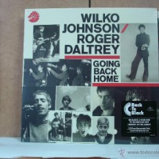 Discos de vinilo: WILKO JOHNSON / ROGER DALTREY - GOING BACK HOME - CHESS CRL2014S - 2014 - EDICION UK (DR. FEELGOOD ). Lote 53396490