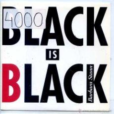 Discos de vinilo: BARBARA STANN / BLACK IS BLACK / IN THE GUETTO (SINGLE 1993). Lote 53403536
