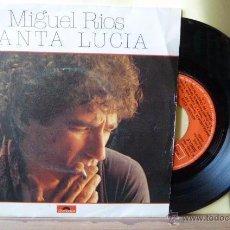 Discos de vinilo: MIGUEL RIOS -SANTA LUCIA.-. Lote 53409849