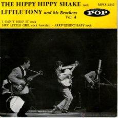 Discos de vinilo: THE HIPPY HIPPY SHAKE LITTLE TONY. Lote 53414635