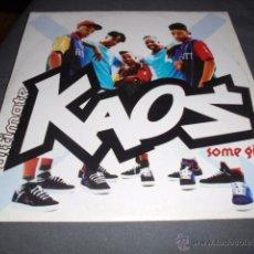 Discos de vinilo: KAOS --- SOME GIRLS // SUPER POSTER. Lote 53416872