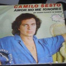 Discos de vinilo: CAMILO SESTO SINGLE. AMOR NO ME IGNORES MADE IN SPAIN. 1981. Lote 53424071