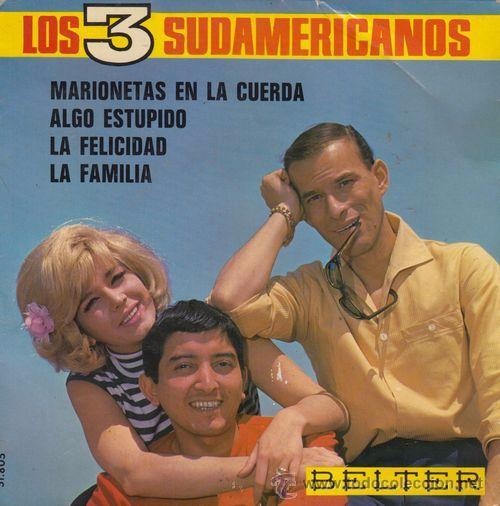 LOS 3 TRES SUDAMERICANOS - MARIONETAS EN LA CUERDA - EP RARO DE VINILO (Música - Discos de Vinilo - EPs - Grupos Españoles 50 y 60)