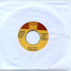 Discos de vinilo: THE MIRACLES / DO IT BABY / I WANNA BE WITH YOU (SINGLE USA). Lote 53434583