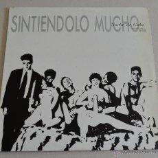 Discos de vinilo: SINTIENDOLO MUCHO - NOCHE DE GALA. Lote 53439998