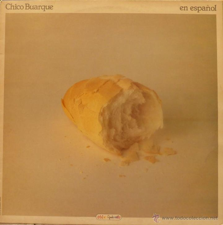 CHICO BUARQUE. EN ESPAÑOL. PHILIPS, SPAIN 1981 LP (CONTIENE ENCARTE) (Música - Discos - LP Vinilo - Jazz, Jazz-Rock, Blues y R&B)