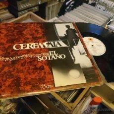 Discos de vinilo: CEREMONIA EL SOTANO HEROES 45RPM MAXI DISCO DE VINILO PRODUCCIONES CITRA . Lote 53461021