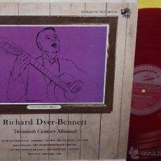 Discos de vinilo: RICHARD DYER-BENNETT - TWENTIETH CENTURY MINSTREL 1960 !! RARA 1ª EDIC ORG USA, VINILO ROJO, EXC. Lote 53472464