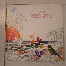 Discos de vinilo: ESTE ES PEREZ PRADO - RCA SPAIN 1978 - IBL -. Lote 53472767