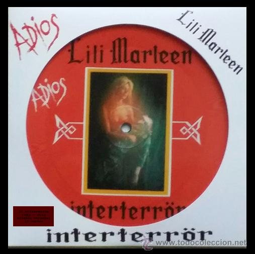 INTERTERROR - LILI MARLEEN - 7 SINGLE PICTURE DISC EDICIÓN LIMITADA 265 COPIAS 32 ANIVERSARIO (Música - Discos - Singles Vinilo - Punk - Hard Core)