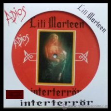 INTERTERROR - LILI MARLEEN - 7 SINGLE PICTURE DISC EDICIÓN LIMITADA 265 COPIAS 32 ANIVERSARIO