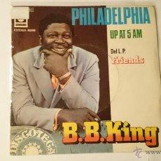 Discos de vinilo: B.B. KING - PHILADELPHIA / UP AT 5 AM (PROMO 1975). Lote 53476453